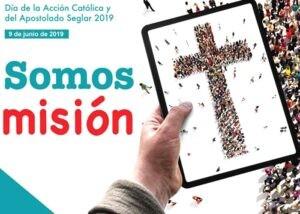 Día de la Acción Católica y del Apostolado Seglar 2019